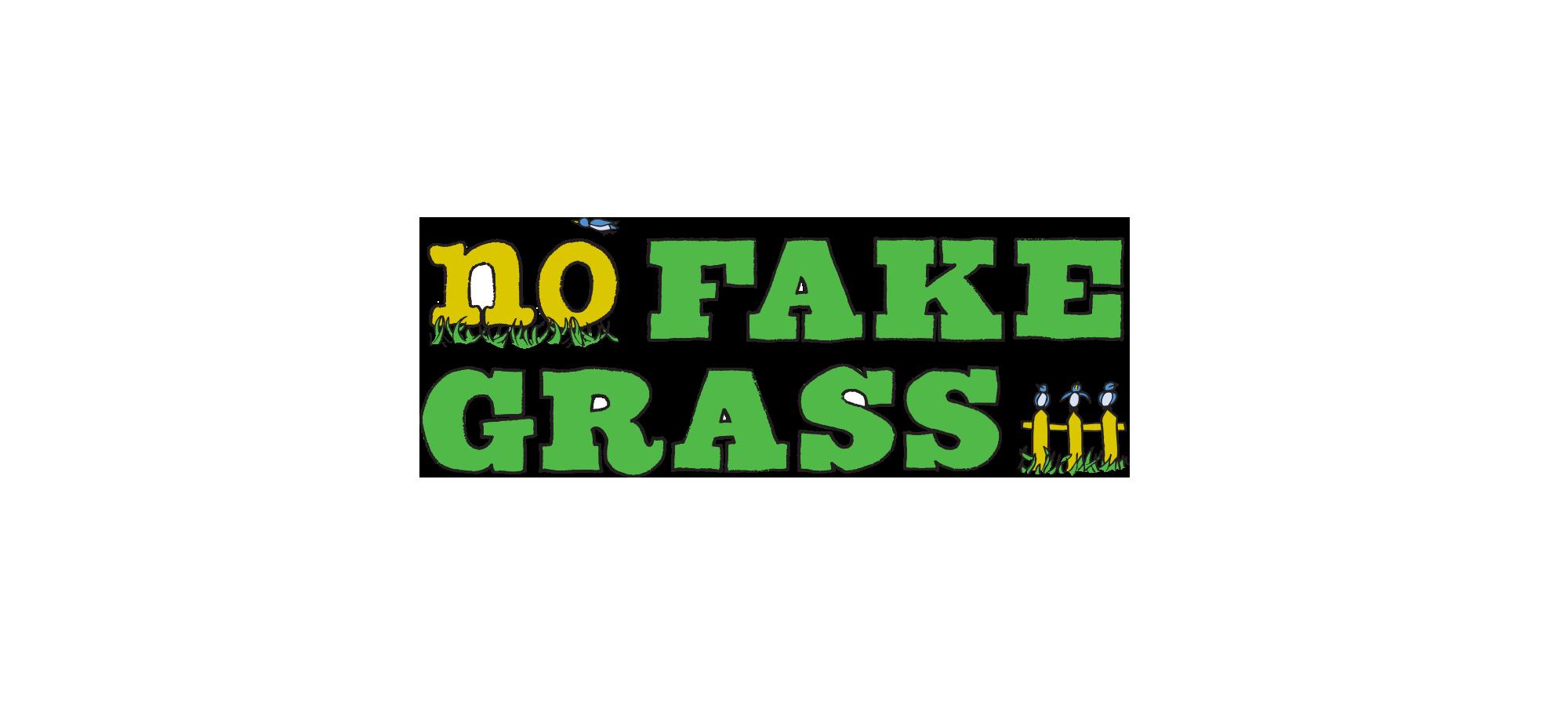 No Fake Grass
